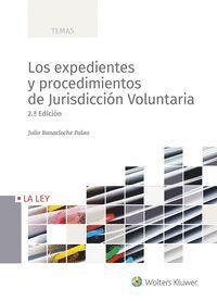LOS EXPEDIENTES Y PROCEDIMIENTOS DE JURISDICCIÓN VOLUNTARIA, LOS