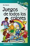 JUEGOS DE TODOS LOS COLORES