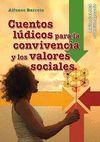 CUENTOS LÚDICOS PARA LA CONVIVENCIA Y LOS VALORES SOCIALES