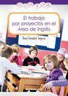 TRABAJO POR PROYECTOS EN EL AREA DE INGLES, EL