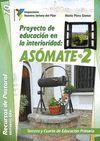 PROYECTO DE EDUCACION EN LA INTERIORIDAD: ASOMATE / 2