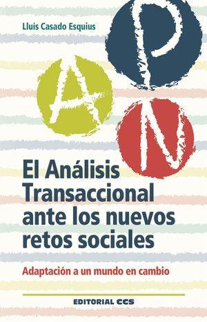 EL ANALISIS TRANSACCIONAL ANTE LOS NUEVOS RETOS SOCIALES