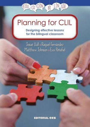 PLANNING FOR CLIL. DESIGNING EFFECTIVE LESSONS FOR THE BILI