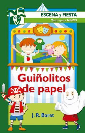 GUIÑOLITOS DE PAPEL