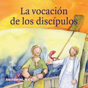 LA VOCACION DE LOS DISCIPULOS