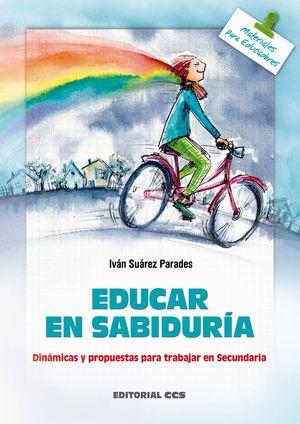 EDUCAR EN SABIDURIA. DINAMICAS Y PROPUESTAS PARA TRABAJAR E
