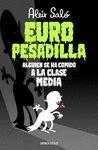 EUROPESADILLA, ALGUIEN SE HA COMIDO A LA CLASE MEDIA