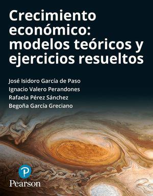 CRECIMIENTO ECONOMICO.MODELOS TEÓRICOS Y EJERCICIOS RESUELTOS