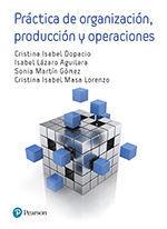 PRACTICAS DE ORGANIZACIÓN, PRODUCCION Y OPERACIONES