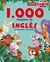 1000 PALABRAS EN INGLES. LOS ANIMALES Y SU MUNDO