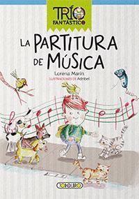 LA PARTITURA DE MUSICA - EL TRÍO FANTÁSTICO