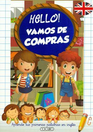 HELLO! VAMOS DE COMPRAS