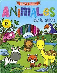 ANIMALES DE LA SELVA ( DIBUJA Y COLOREA )