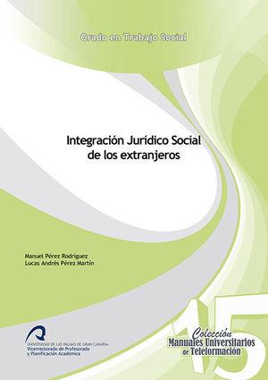 INTEGRACIÓN JURÍDICO SOCIAL DE LOS EXTRANJEROS