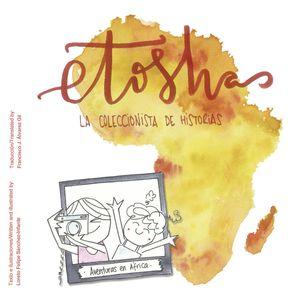 ETOSHA, LA COLECCIONISTA DE HISTORIAS (ESPAÑOL/INGLES)