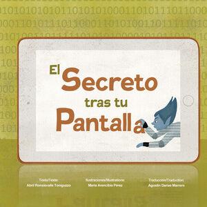 EL SECRETO TRAS TU PANTALLA. LE SECRET DERRIÈRE
