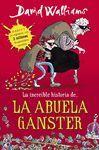 INCREÍBLE HISTORIA DE... LA ABUELA GÁNSTER