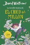 INCREÍBLE HISTORIA DE... EL CHICO DEL MILLÓN