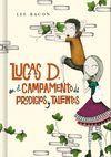 LUCAS D. EN EL CAMPAMENTO DE PRODIGIOS Y TALENTOS (LIBRO 2)