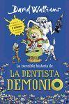 INCREIBLE HISTORIA DE... LA DENTISTA DEMONIO, LA
