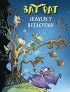 RAYOS Y BELLOTAS! - BAT PAT 30