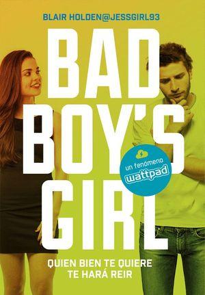 QUIEN BIEN TE QUIERE TE HARÁ REÍR - BAD BOY'S GIRL 4