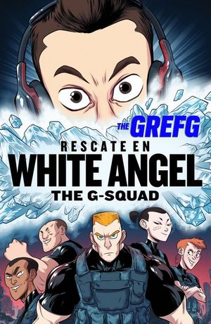 RESCATE EN WHITE ANGEL. THE G-SQUAD