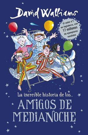 LA INCREIBLE HISTORIA DE LOS... AMIGOS DE MEDIANOCHE