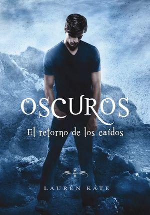 EL RETORNO DE LOS CAÍDOS - OSCUROS 6