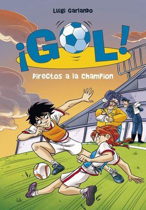 DIRECTOS A LA CHAMPION - SERIE ¡GOL! N. 41