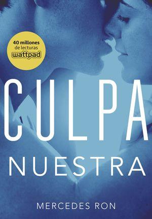 CULPA NUESTRA - CULPABLES 3