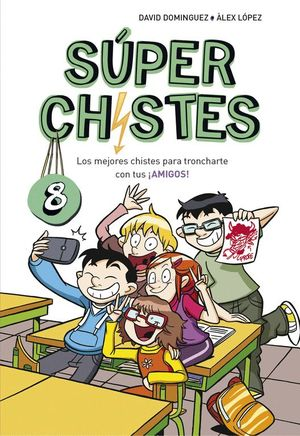 SUPER CHISTES 8. LOS MEJORES CHISTES PARA TRONCHARTE CON TUS AMIGOS!