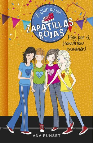 HOY POR TI, ¡TOMORROW TAMBIÉN! - EL CLUB DE LAS ZAPATILLAS ROJAS 13