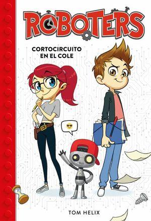 CORTOCIRCUITO EN EL COLE - ROBOTERS 1