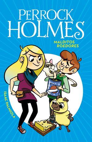 MALDITOS ROEDORES - PERROCK HOLMES 8