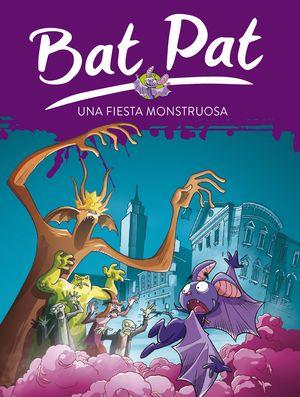 UNA FIESTA MONSTRUOSA - BAT PAT 42