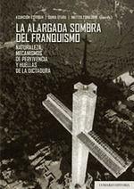 LA ALARGADA SOMBRA DEL FRANQUISMO