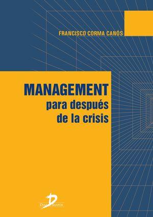 MANAGEMENT PARA DESPUES DE LA CRISIS