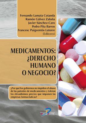 MEDICAMENTOS: DERECHO HUMANO O NEGOCIO?