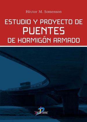 ESTUDIO Y PROYECTO DE PUENTES DE HORMIGÓN ARMADO