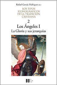 LOS ANGELES I LA GLORIA Y SUS JERARQUÍAS