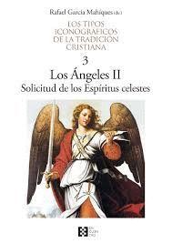 LOS ÁNGELES II SOLICITUD DE LOS ESPÍRITUS CELESTES