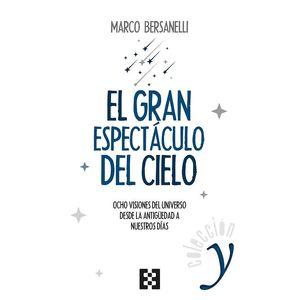 EL GRAN ESPECTÁCULO DEL CIELO