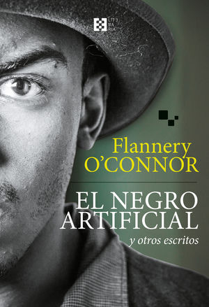 EL NEGRO ARTIFICIAL Y OTROS ESCRITOS