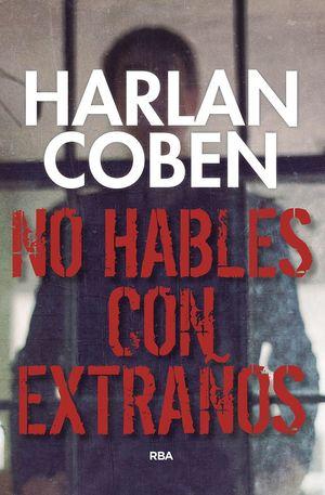NO HABLES CON EXTRAÑOS