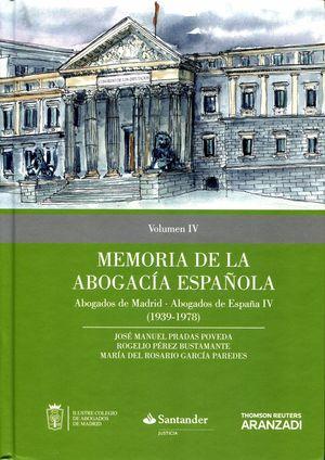 MEMORIA DE LA ABOGACÍA ESPAÑOLA T.IV