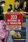333 HISTORIAS DE LA TRANSICION