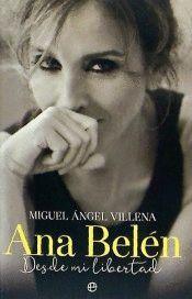 ANA BELEN. DESDE MI LIBERTAD