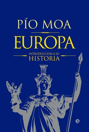 EUROPA. UNA INTRODUCCIÓN A SU HISTORIA