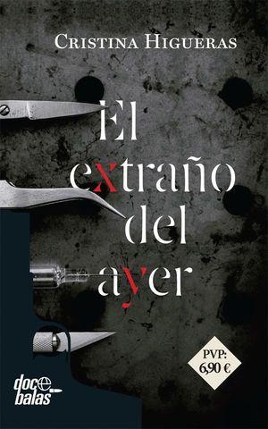 EL EXTRAÑO DEL AYER